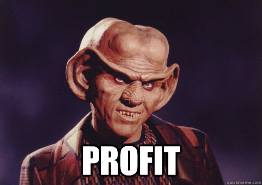 Ferengi with block text profit