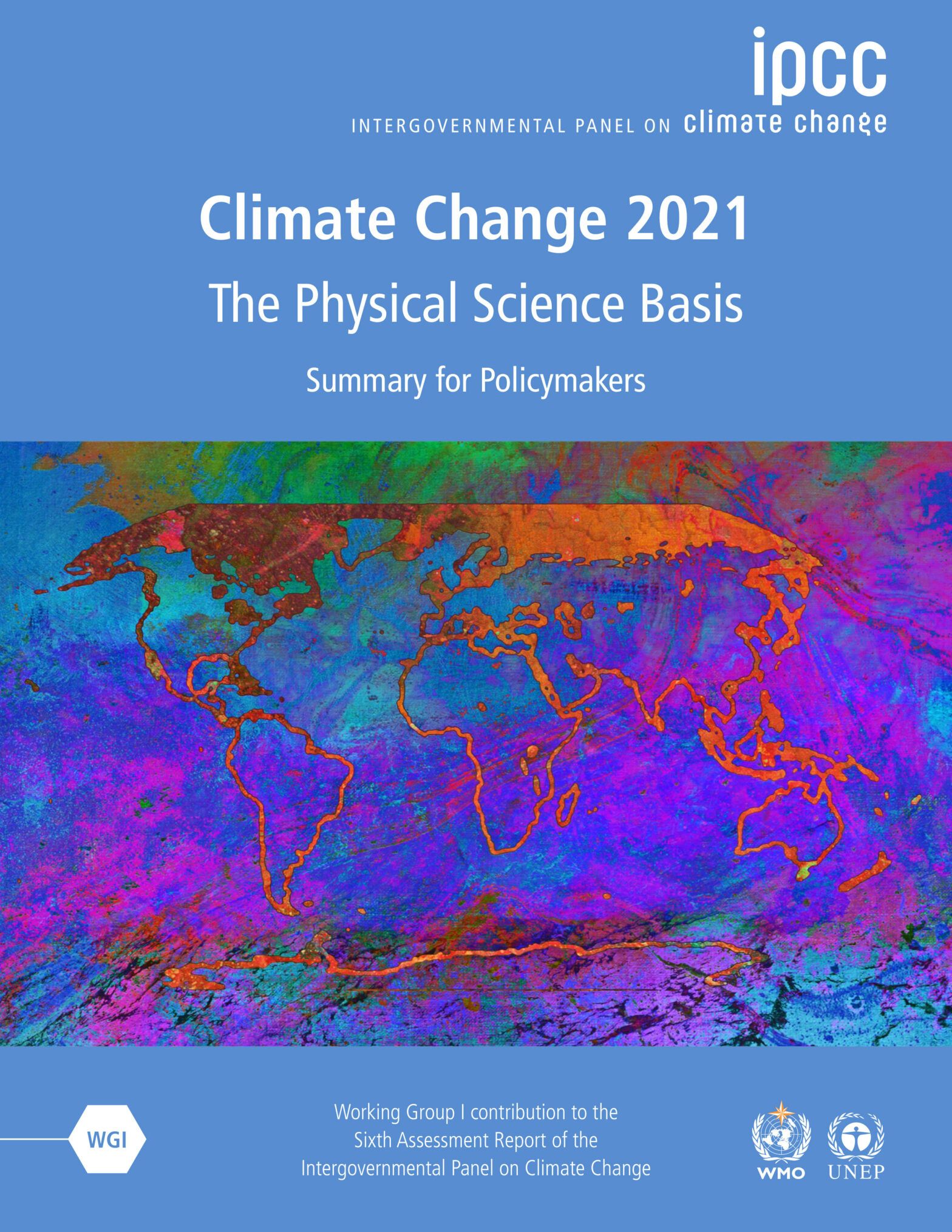 cover of ipcc intergovernmental panel on climate change climate change 2021 the physical science basis summary for policymakers